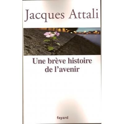 UNE BREVE HISTOIRE DE L'AVENIR