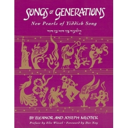SONGS OF GENERATIONS : NEW PEARLS OF YIDDISH SONG