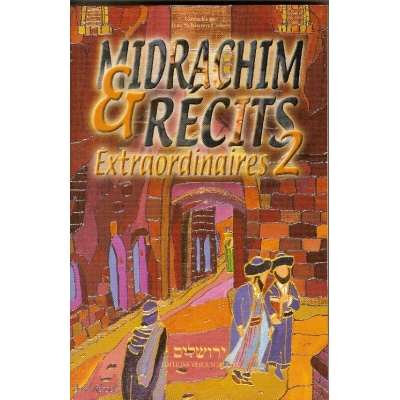 MIDRACHIM ET RECITS EXTRAORDINAIRES  2