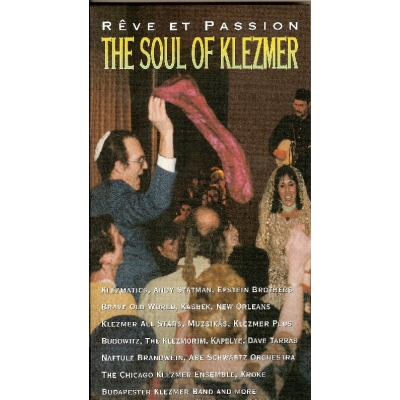 REVE ET PASSION : THE SOUL OF KLEZMER