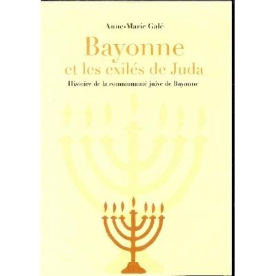 BAYONNE ET LES EXILES DE JUDA