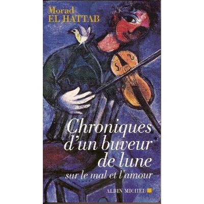 CHRONIQUES D'UN BUVEUR DE LUNE