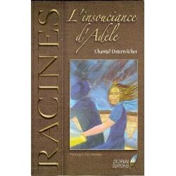 L'INSOUCIANCE D'ADELE
