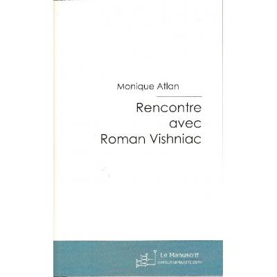 RENCONTRE AVEC ROMAN VISHNIAC
