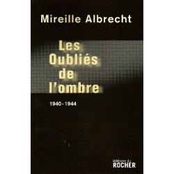 LES OUBLIES DE L'OMBRE 1940-1944