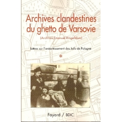 ARCHIVES CLANDESTINES DU GHETTO DE VARSOVIE