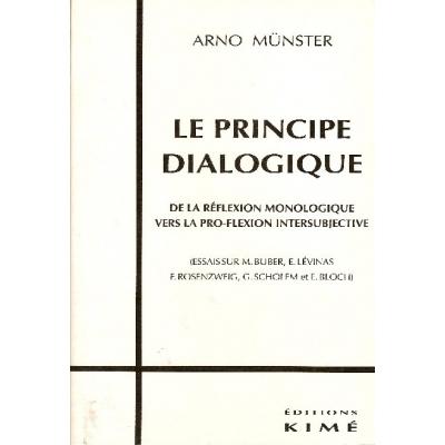 LE PRINCIPE DIALOGIQUE