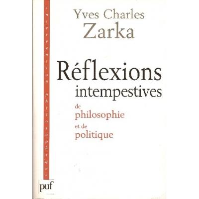 REFLEXIONS INTEMPESTIVES DE PHILOSOPHIE ET DE POLITIQUE