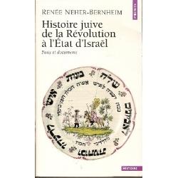 HISTOIRE JUIVE DE LA REVOLUTION A L'ETAT D'ISRAEL