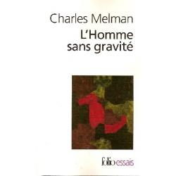 L'HOMME SANS GRAVITE