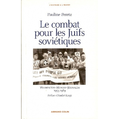 LE COMBAT POUR LES JUIFS SOVIETIQUES