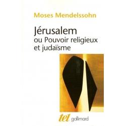 JERUSALEM OU POUVOIR RELIGIEUX ET JUDAISME