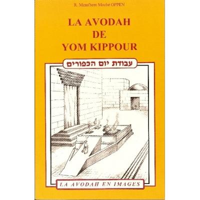 LE AVODAH DE YOM KIPPOUR