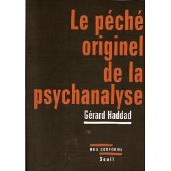 LE PECHE ORIGINEL DE LA PSYCHANALYSE