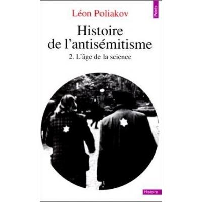 HISTOIRE DE L'ANTISEMITISME T.2