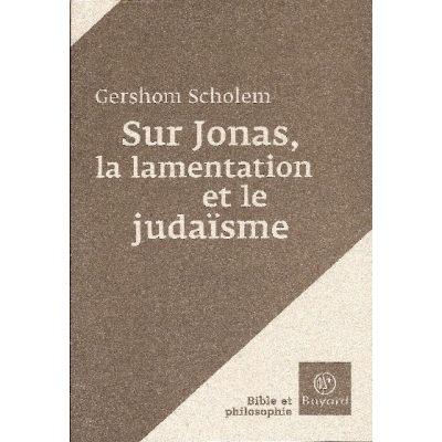 SUR JONAS, LA LAMENTATION ET LE JUDAISME