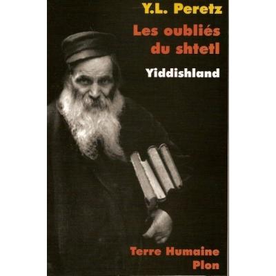 LES OUBLIES DU SHTETL - YIDDISHLAND