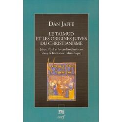 LE TALMUD ET LES ORIGINES JUIVES DU CHRISTIANISME