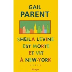 SHEILA LEVINE EST MORTE ET VIT A NEW-YORK