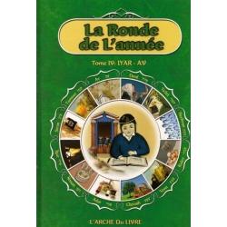 LA RONDE DE L'ANNEE TOME IV : IYAR - AV