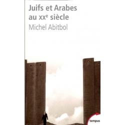 JUIFS ET ARABES AU XXEME SIECLE