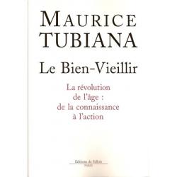 LE BIEN-VIEILLIR - LA REVOLUTION DE L'ÂGE : DE LA CONNAISSANCE A L'ACTION