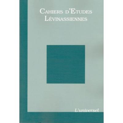 CAHIERS D'ETUDES LEVINASSIENNES N°6 2007 / L'UNIVERSEL