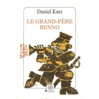 LE GRAND-PERE BENNO