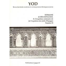 YOD N°35/T.II - CINQUIEME CENTENAIRE DE L'EXPULSION DES JUIFS D'ESPAGNE