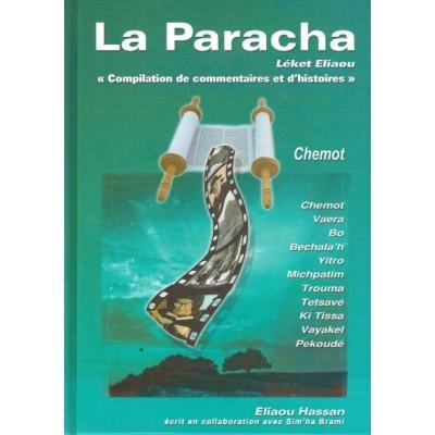 LA PARACHA - LEKET ELIAOU : CHEMOT