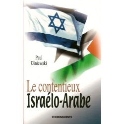 LE CONTENTIEUX ISRAELO-ARABE