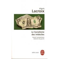 LE SOCIALISME DES IMBECILES