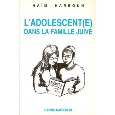 L'ADOLESCENT(E) DANS LA FAMILLE JUIVE