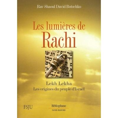 LES LUMIERES DE RACHI - LEKH LEKHA