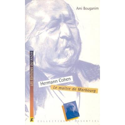 HERMANN COHEN - LE MAITRE DE MARBOURG