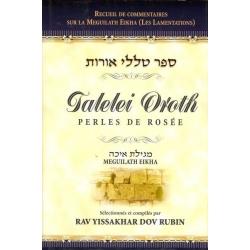 TALELEI OROTH/PERLES DE ROSEE - MEGUILATH EIKHA