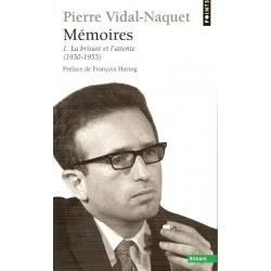 MEMOIRE 1 - LA BRISURE ET L'ATTENTE (1930 - 1955)