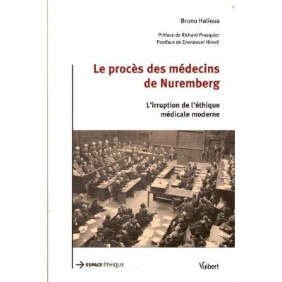 LE PROCES DES MEDECINS DE NUREMBERG