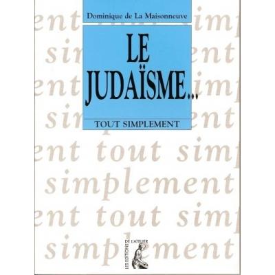 LE JUDAISME ... TOUT SIMPLEMENT