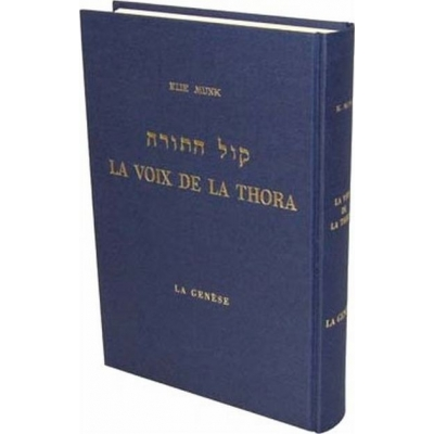 LA VOIX DE LA THORA - 1 - LA GENESE