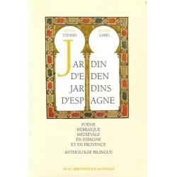 JARDIN D'EDEN JARDINS D'ESPAGNE