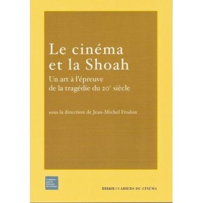 LE CINEMA ET LA SHOAH
