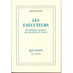 LES EXECUTEURS - DES HOMMES NORMAUX AUX MEURTRIERS DE MASSE