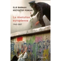 LA REVOLUTION EUROPEENNE - 1945-2007