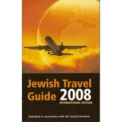 JEWISH TRAVEL GUIDE 2008- INTERNATIONAL EDITION