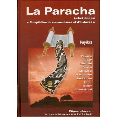 LA PARACHA - LEKET ELIAOU :  VAYIKRA
