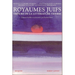 ROYAUMES  JUIFS .TRESORS DE LALITTERATURE YIDDISH