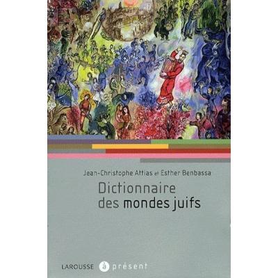 LE DICTIONNAIRE DES MONDES JUIFS