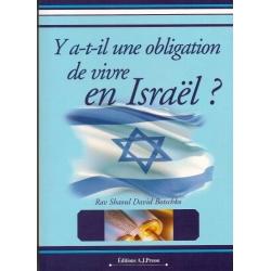 Y A-T-IL UNE OBLIGATION DE VIVRE EN ISRAEL ?