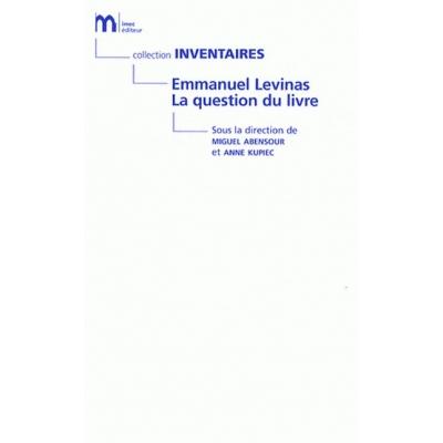 EMMANUEL LEVINAS LA QUESTION DU LIVRE